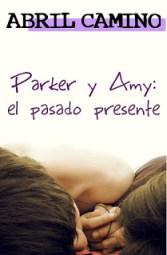 Parker y Amy el pasado presente