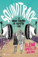 Soundtrack, la banda sonora de nuestra vida
