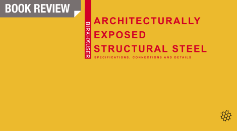 IN-Review: Architecturally Exposed Structural Steel