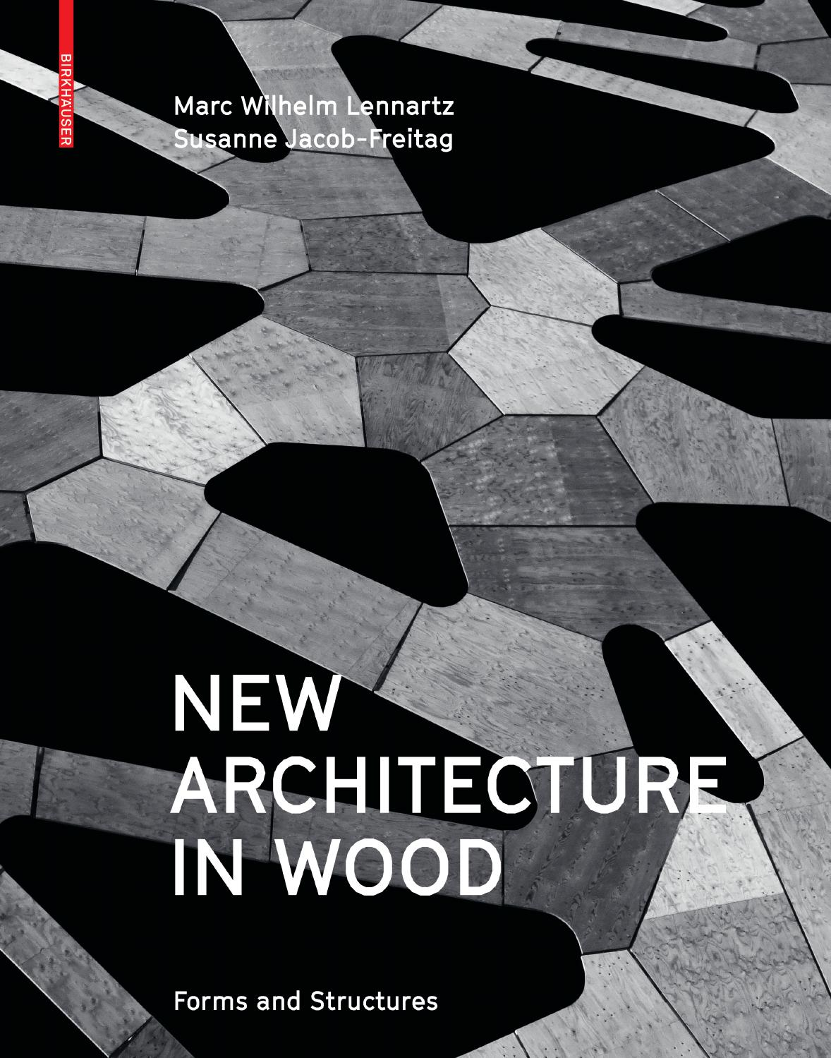 New Architecture In Wood: Forms and Structures Book Cover