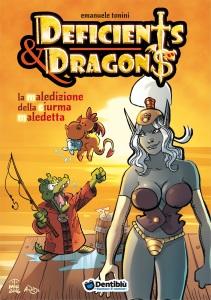 Deficients & Dragons: La Maledizione della Ciurma Maledetta