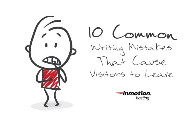 10 Common Writing Mistakes That Cause Visitors to Leave
