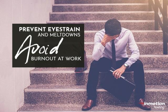 Avoid burnout at work