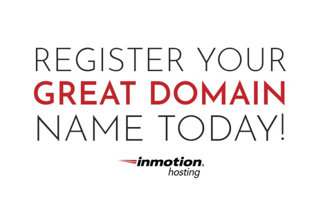 Register Your Great Domain Name Today Inmotion Hosting