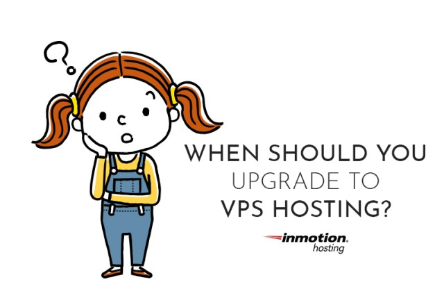 Upgrade to VPS Hosting? | InMotion Hosting