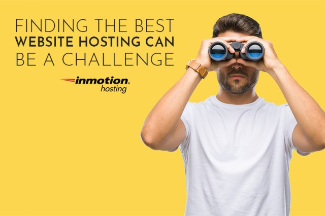 Finding the best website hosting | InMotion Hosting