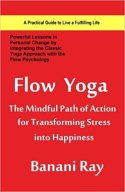 Flow Yoga The Mindful Path of Action
