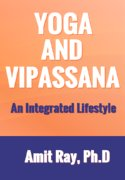 Yoga And Vipassana: A Lifestyle