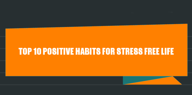 Steps for Stress Free Life