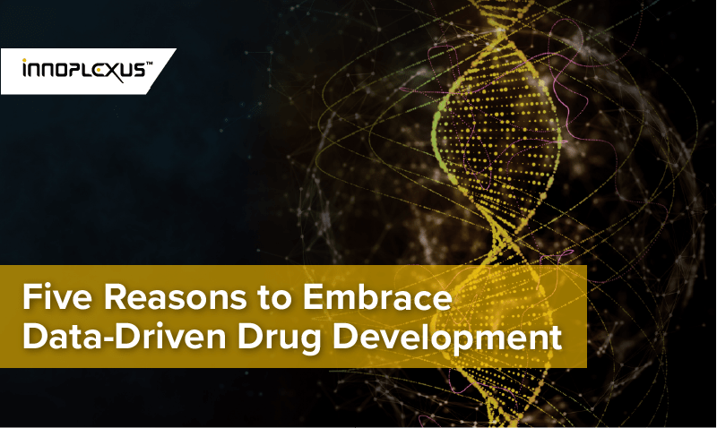 Five Reasons to Embrace Data-Driven Drug Development