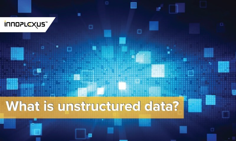 what-is-unstructured-data