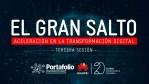 El gran salto, aceleración en la transformación digital (tercera sesión)