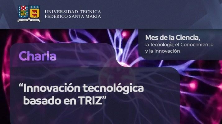 """Charla """"Innovación tecnológica basado en TRIZ"""""""