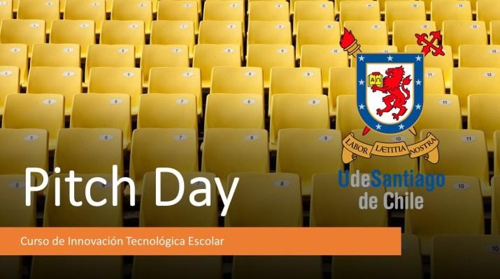 Curso de Innovación Tecnológica Escolar - Primer Pitch Day