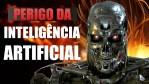 O que é Inteligência Artificial? (O Perigoso futuro da Humanidade e das Máquinas)
