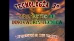 TECNOLOGIA 3° PROYECTOS DE INNOVACION TÉCNICA