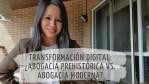 TRANSFORMACION DIGITAL ABOGACÍA, CAMBIO CULTURAL Y LIDERAZGO LEGAL.