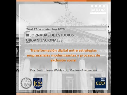 Transformación digital entre estrategias empresariales modernizantes y procesos de exclusión social