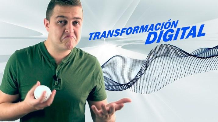 ¿Por qué debemos entrar ya en la transformación digital?