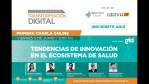 """Charla Club de Transformación Digital: """"Tendencias de Innovación en el Ecosistema de Salud"""""""