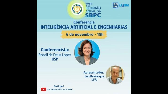 """72ª Reunião Anual da SBPC: Conferência """"INTELIGÊNCIA ARTIFICIAL E ENGENHARIAS"""""""