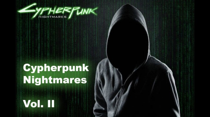 Cypherpunk Nightmares Sessions, Vol. II