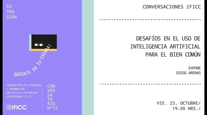 Desafíos en el uso de la Inteligencia Artificial para el bien común - Diego Arenas.