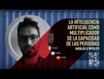 La inteligencia artificial como multiplicador de la capacidad de las personas