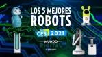 Los mejores ROBOTS del CES 2021 que puedes tener en CASA