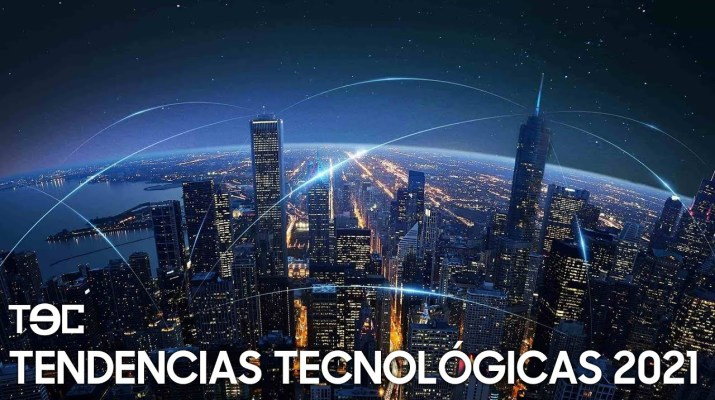 TEC - Tendencias tecnológicas 2021