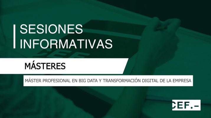 Sesión Informativa Máster Profesional en Big Data y Transformación Digital de la Empresa