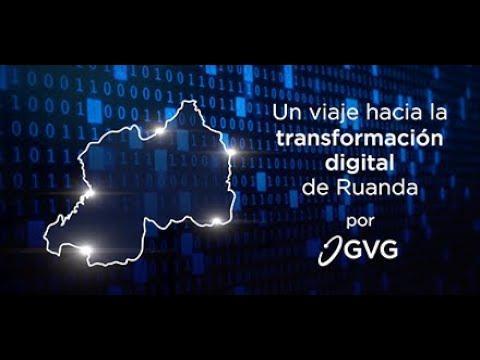 Un viaje hacia la transformación digital de Ruanda por GVG
