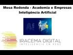 II EVER de Inteligência Artificial - Mesa Redonda Academia e Empresas - Parte VIII