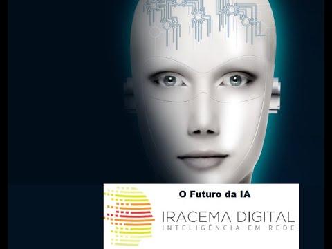 II EVER de Inteligência Artificial - O Futuro da Inteligência Artificial - Parte X