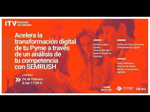 Claves para la competitividad Digital de las PYMES' con SemRush | TIC Negocios