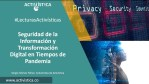 #LecturasActivisticas - Seguridad de la información y Transformación digital en tiempos de pandemia