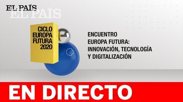 DIRECTO   Innovación, tecnología y digitalización: EUROPA FUTURA Y DIGITAL