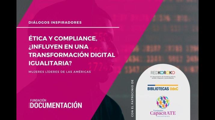 Ética y Compliance, ¿influyen en una transformación digital igualitaria?