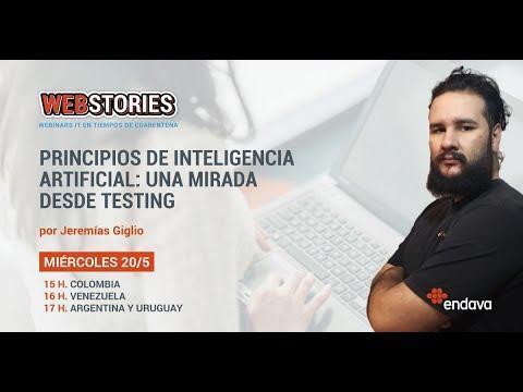 Web Stories: Principios de inteligencia artificial, una mirada desde Testing. Por Jeremías Giglio