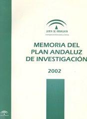 Memoria del Plan Andaluz de Investigación 2002