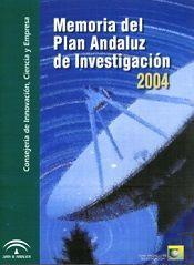 Memoria del Plan Andaluz de Investigación 2004