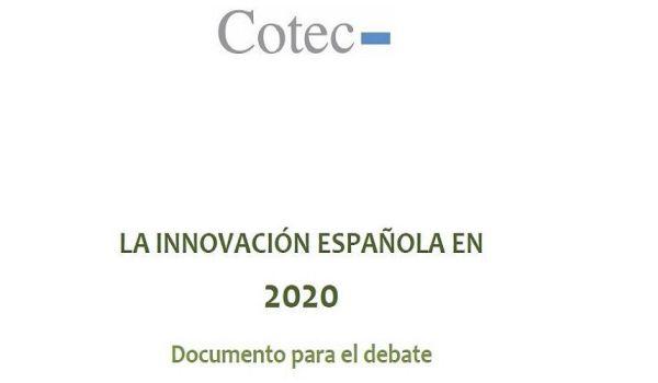 La innovación española en 2020. Documento para el debate por María José Romero García de Paredes
