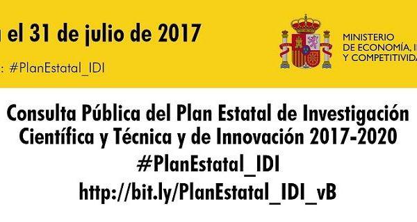 Consulta públicaal borrador del Plan Estatal de Investigación Científica y Técnica y de Innovación 2017-2020