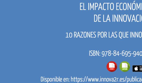 eBook: El impacto económico de la innovación: 10 razones por las que innovar por María José Romero García de Paredes