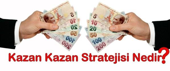 Kazan Kazan Stratejisi