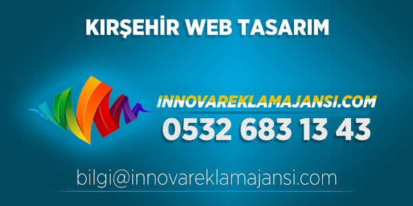 Kırşehir Kaman Web Tasarım
