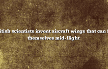 British scientists invent aircraft wings that can fix themselves mid-flight