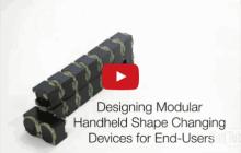 Shape-shifting modular interactive device can change shape on demand