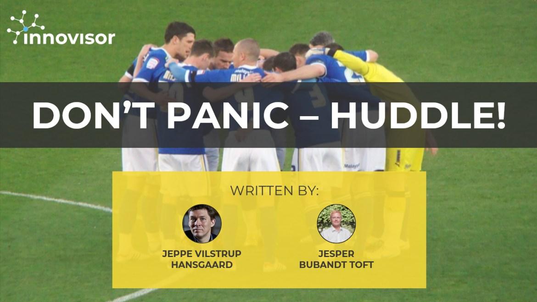 Don't panic-Huddle