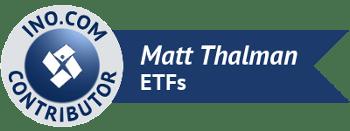 Matt Thalman - INO.com Contributor - ETFs